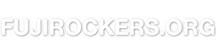 Fujirockers.org